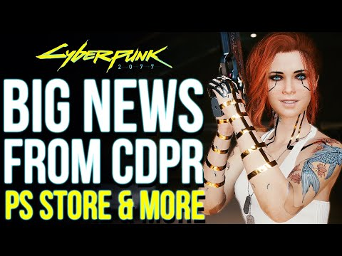 Cyberpunk 2077 BIG NEWS From CDPR - Big Focus on Game Updates, Playstation Network Relaunch & More