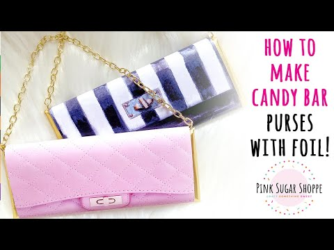HOW TO MAKE A CANDY BAR PURSE | HOW TO FOIL WRAP A CANDY BAR