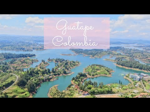 TRAVEL GUIDE: GUATAPÉ COLOMBIA