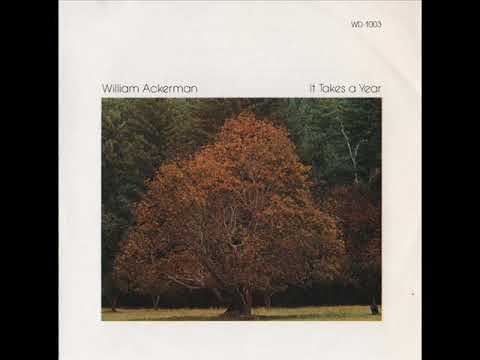 William Ackerman ‎– It Takes A Year (1977) - FULL ALBUM