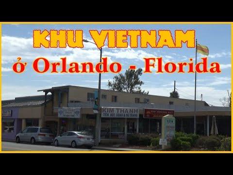 Vlog CUỘC SỐNG MỸ - Số 76 - Khu VIETNAM ở ORLANDO - FLORIDA