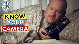 Get To Know Your Camera!!!