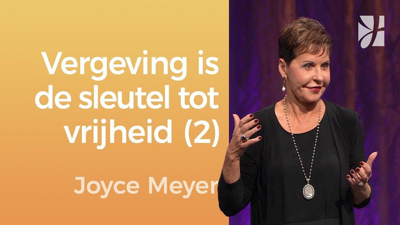Vergeving is de sleutel tot vrijheid (2) – Joyce Meyer – Emotionele pijn genezen