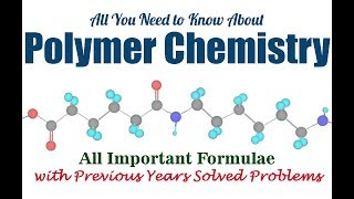 Polymer Chemisry - All You Need to Know   Previous Years Solved Problems