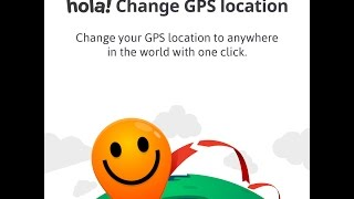how To change fake location Hola