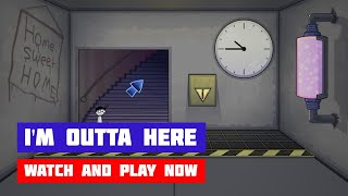 I'm Outta Here · Game · Walkthrough
