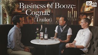 Business of Booze: Cognac (Official Trailer)