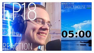 Terrace House: Opening New Doors - Episode 18 Reaction (Timer) テラスハウス