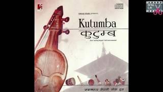 KUTUMBA INSTRUMENTAL COLLECTION 01 ||नेपाली धुन || KUTUMBA JUKEBOX ||