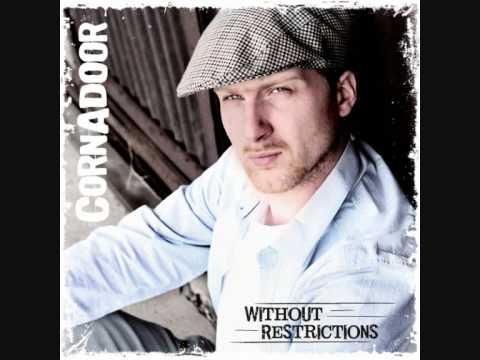 CORNADOOR - WITHOUT RESTRICTIONS  (Debut Album Promotion Video).wmv