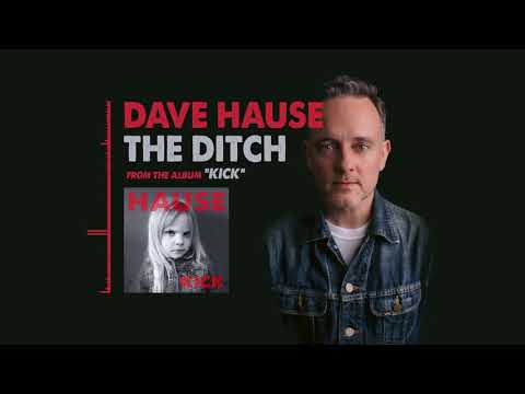 Dave Hause - The Ditch Mp3