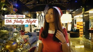 Jessica Effendy - Oh Holly Night