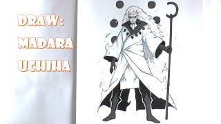 Draw: Madara Uchiha Six Paths -Naruto Shippuuden-