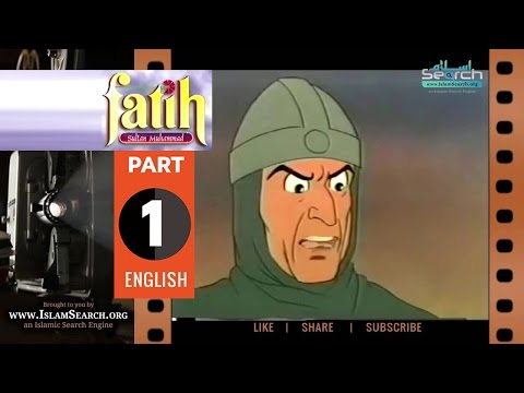 Fatih Sultan Muhammad (eng) - Part-1 ┇ Islamic Cartoon ┇ IslamSearch.org