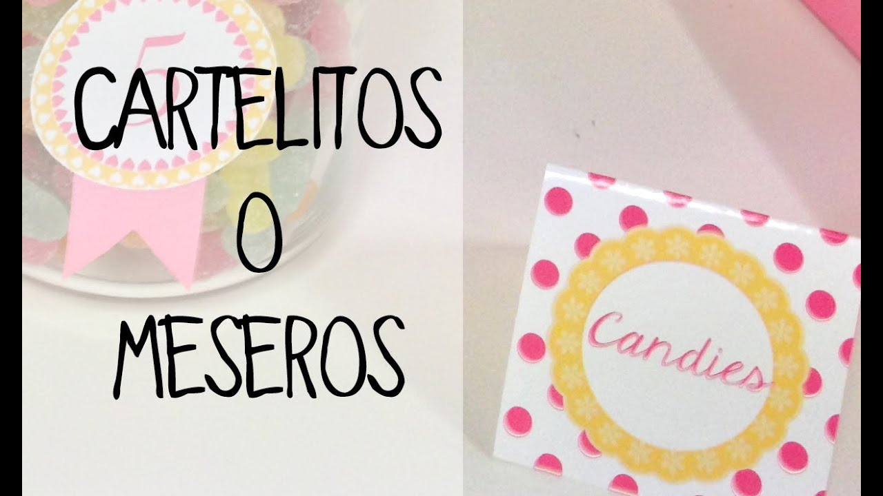 Decoración de mesas de dulces: cartelitos o meseros - YouTube