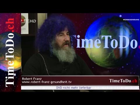 Robert Franz - Das Fundament der Gesundheit, TimeToDo.ch 01.02.2017
