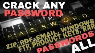 CRACK ANY PASSWORD || ZIP, RAR, PDF ,WINDOWS SYSTEM, EMAIL, FTP, PRODUCT KEYS, ANY PASSWORD