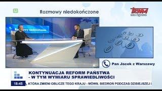 Rozmowy niedokończone: Kontynuacja reform państwa - w tym wymiaru sprawiedliwości