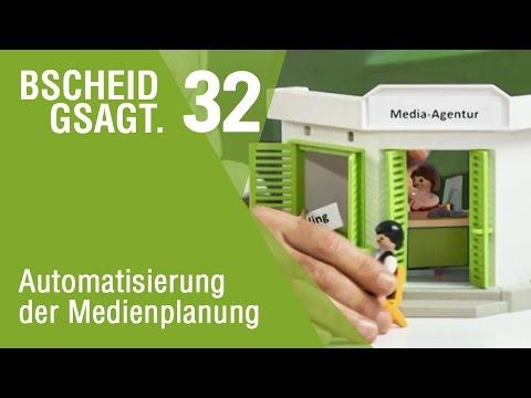 Bscheid gsagt - Folge 32: Automatisierung der Mediaplanung