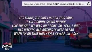 Juice wrld ft NBA youngboy bandit(lyrics)