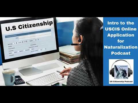 Intro To The Uscis Online N 400 Application For Naturalization Youtube