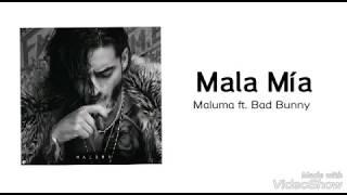 Maluma - Mala Mía (Letra) ft. Bad Bunny