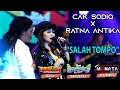 Salah Tompo - Ratna Antika feat Cak Sodiq New Monata   Live Streaming Dangdut Koplo