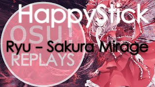 [60 FPS] HappyStick #2 on Ryu - Sakura Mirage [ULTRA] | 97,39% | Hard Rock | Osu! Replay
