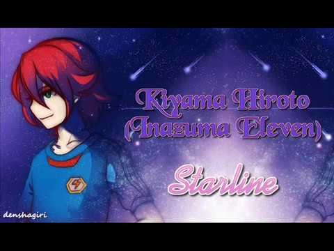 Kiyama Hiroto (Inazuma Eleven) - STARLINE (w/lyrics)