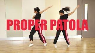Proper Patola choreography | Namaste England | Ni Nachle | Dance Cover
