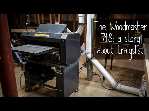 The Woodmaster 718: A Story About Craigslist