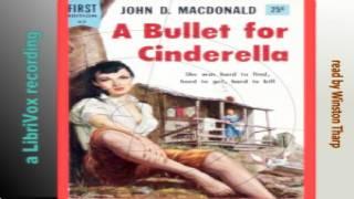 Bullet for Cinderella | John D MacDonald | Crime & Mystery Fiction | Speaking Book | English | 1/4
