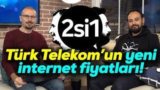2si1 | Türk Telekom'un über internet fiyatları