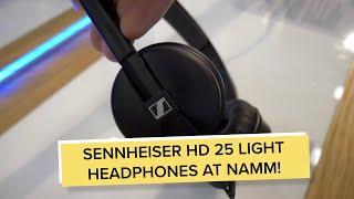 NAMM 2020: The new Sennheiser HD 25 Light Headphones