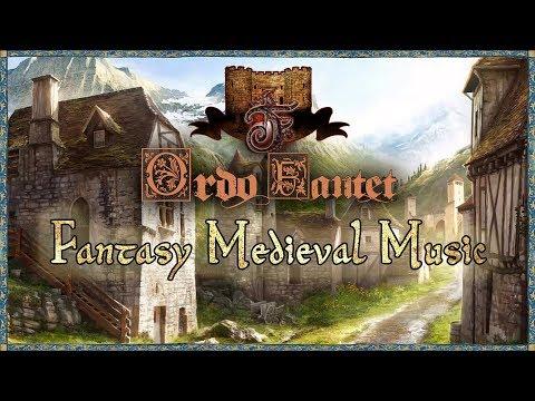 Fantasy Medieval Music (fairytale genre - Ordo Fantet)