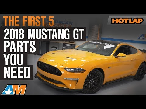 The First 5 2018 Mustang GT Mods You Need - Hot Lap