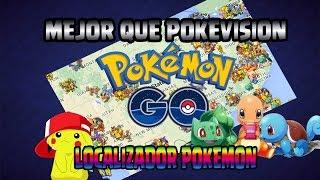 MEJOR QUE POKE VISION!!!! EL  MEJOR LOCALIZADO | POKEMON GO