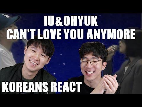 IU – Can't Love You Anymore (With OhHyuk) KOREAN REACTION