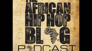 The AHHB Podcast Featuring HHP aka Jabba Man, Shane Eagle, Flex Boogie & Wiseman Ngubo