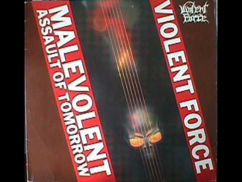 Violent Force- Malevolent Assault Of Tomorrow (FULL ALBUM) 1987