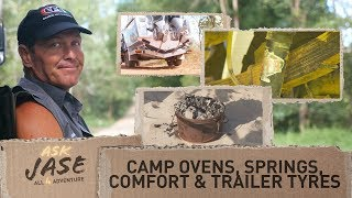 Ask Jase: Camp Ovens, Springs, Comfort & Trailer Tyres ► All 4 Adventure TV