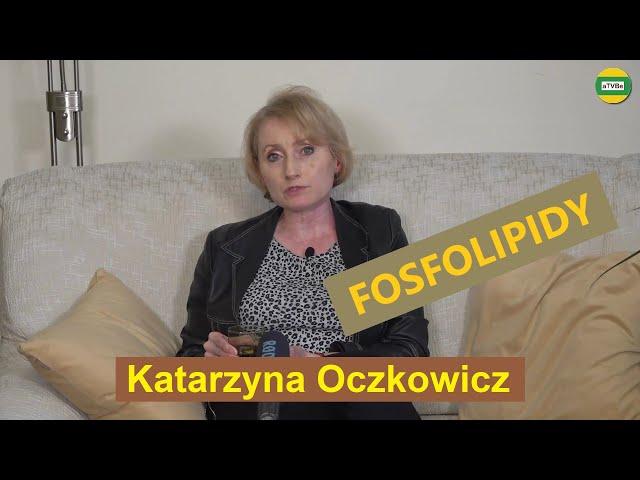 FOSFOLIPIDY - DO CZEGO SĄ NAM POTRZEBNE ? cz.1 Katarzyna Oczkowicz STUDIO 2021