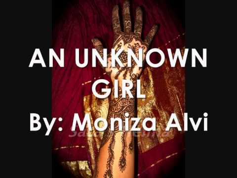 an unknown girl by moniza alvi Discuss the role of identity and culture in moniza alvi's poem 'an unknown girl' 760 views 1 year ago.