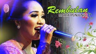 Download REMBULAN MARIA PUNJUNG GUYON MATON Mp3