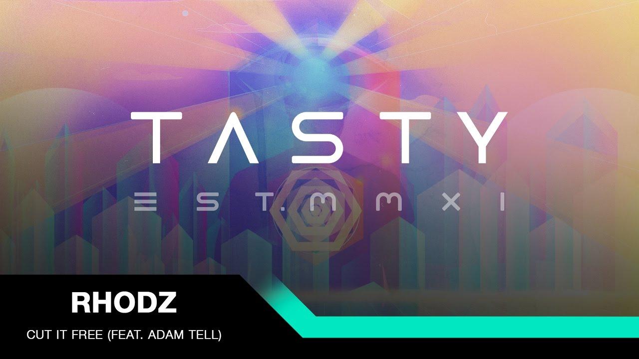 Rhodz - Cut It Free (feat. Adam Tell) [Tasty Release]
