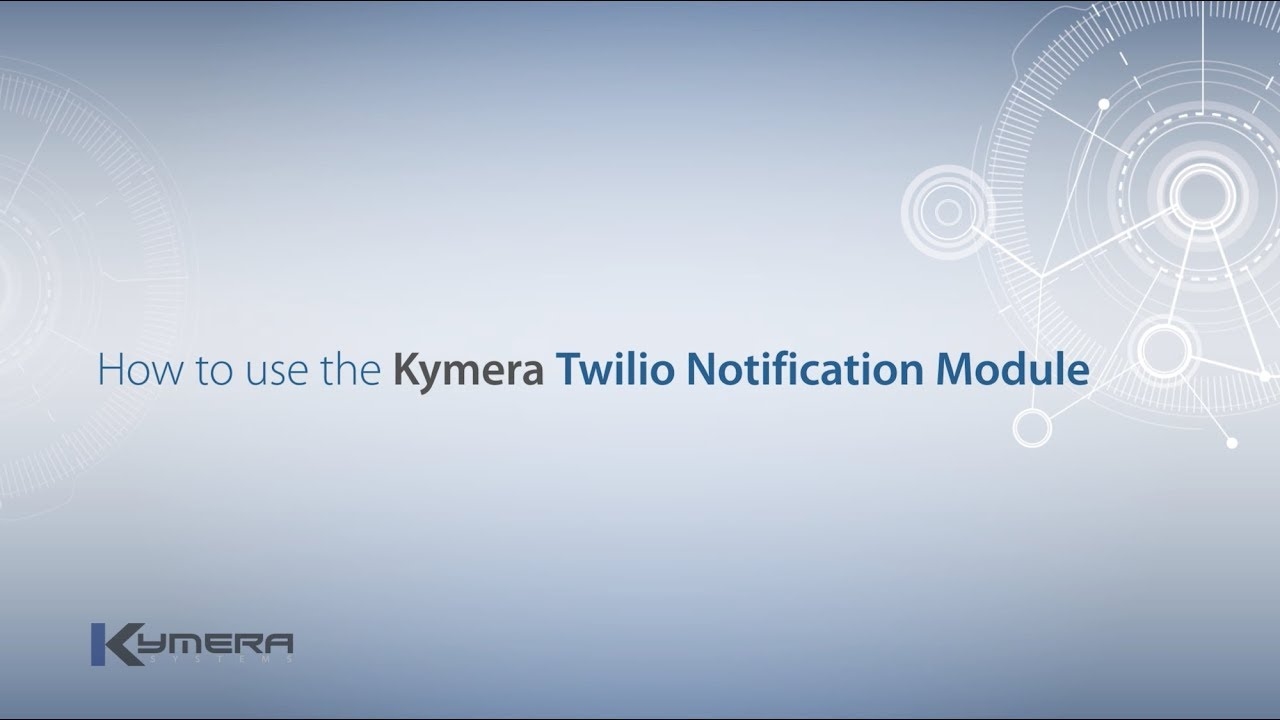 Kymera Systems | IIoT Solutions - Twilio Notification Module