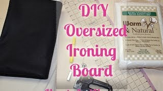 Diy Oversized Ironing Board