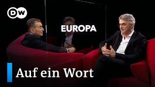 Auf ein Wort...Europa | DW Deutsch