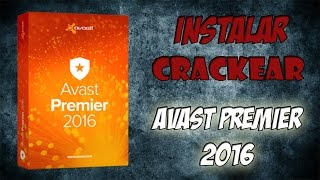 Instalar y crackear Avast Premier 2016