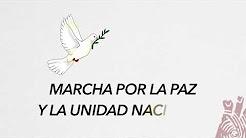 Marcha por la Paz y la Unidad Nacional
